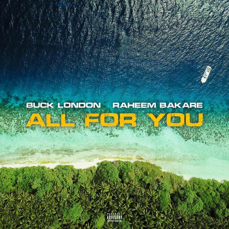 Buck London 'All For You' - ARTWORK